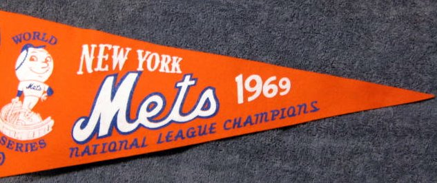 Lot Detail - 1969 NEW YORK METS WORLD SERIES PENNANT