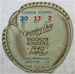 "1940 BROOKLYN DODGERS ""OPENING DAY"" TICKET STUB"