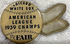 "1959 CHICAGO WHITE SOX ""AMERICAN LEAGUE CHAMPIONS"" PIN"